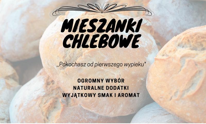 Pyszne mieszanki chlebowe